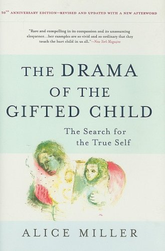 Alice Miller - Drama of the Gifted Child