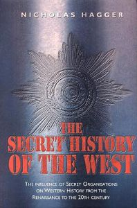 Nicholas Hagger - The Secret History of the West